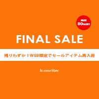 【MAX 80%OFF】​FINAL SALE