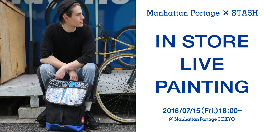 Manhattan Portage × STASH In Store Live Painting