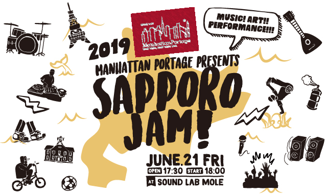 Manhattan Portage presents -SAPPORO JAM-