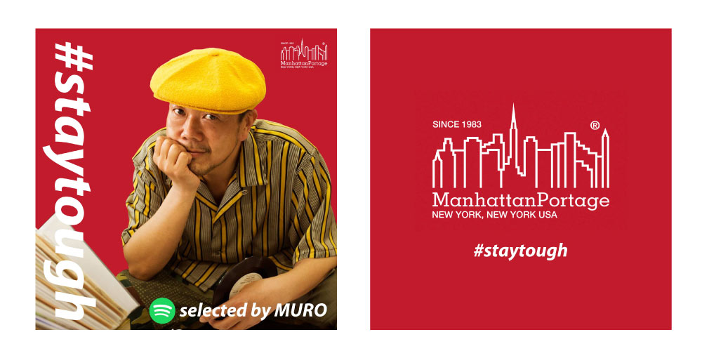 #staytough Playlist -Selected by MURO-