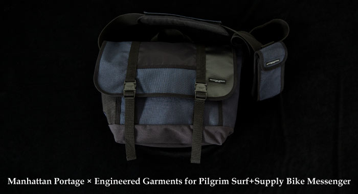 ​Manhattan Portage × Engineered Garments for Pilgrim Surf+Supply Bike Messenger 発売