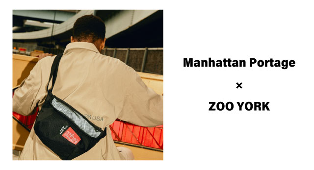 ​2020FW 新作 Manhattan Portage × ZOO YORK発売
